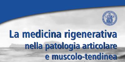 La medicina rigenerativa nella patologia articolare e muscolo-tendinea