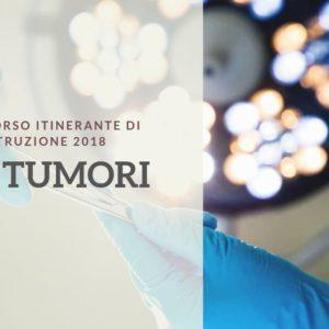 11-12 MAG 2018 | Corso Itinerante di Istruzione - I tumori - Le metastasi