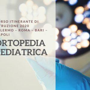 Corso Itinerante di Istruzione 2020 - Ortopedia Pediatrica